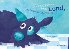 Anna, Peter und Lund, der Lese-Rechtschreib-Hund