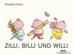 Zilli, Billi und Willi - Shaw, Elizabeth