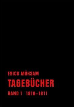 Tagebücher. Band 01 - Mühsam, Erich