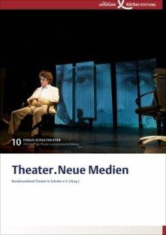 Theater.Neue Medien