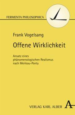 Offene Wirklichkeit - Vogelsang, Frank