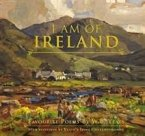 I Am of Ireland: Favourite Poems by W.B. Yeats