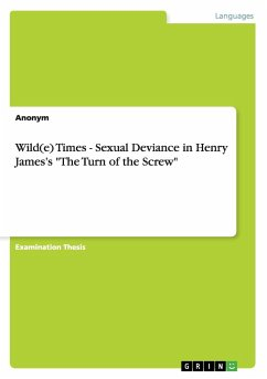 Wild(e) Times - Sexual Deviance in Henry James's