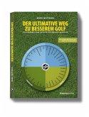Der ultimative Weg zu besserem Golf