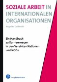 Soziale Arbeit in Internationalen Organisationen
