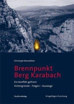 Brennpunkt Berg-Karabach