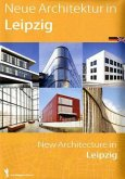 Neue Architektur in Leipzig; New Architecture in Leipzig