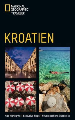 National Geographic Traveler Kroatien - Abraham, Rudolf