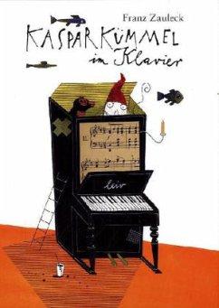 Kaspar Kümmel im Klavier - Zauleck, Franz