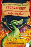 Feuerspeier und andere brandgefährliche Katastrophen / Hicks, der hartnäckige Wikinger Bd.5
