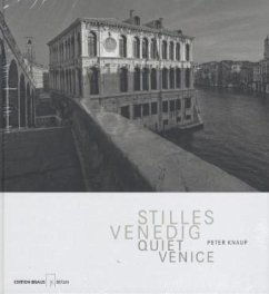 Stilles Venedig - Knaup, Peter; Sauvat, Catherine