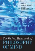 Oxford Handbook of Philosophy of Mind