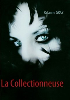 La Collectionneuse - Gray, Orlanne