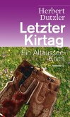 Letzter Kirtag / Gasperlmaier Bd.1