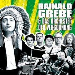 Rainald Grebe & Das Orchester Der Versöhnung - Grebe,Rainald & Das Orchester Der Versöhnung