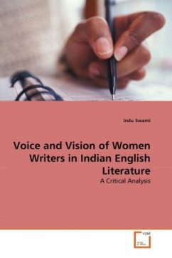 Voice and Vision of Women Writers in Indian English Literature