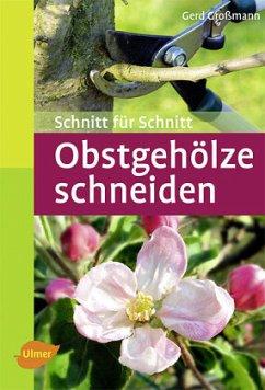Obstgehölze schneiden - Großmann, Gerd