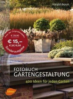 Fotobuch Gartengestaltung - Braun, Harald