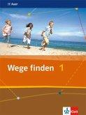 Wege finden. Schülerbuch 5./6. Schuljahr