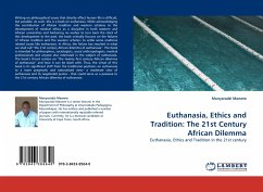 Euthanasia, Ethics and Tradition: The 21st Century African Dilemma