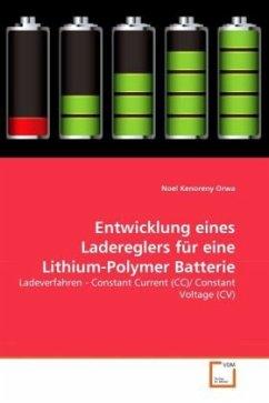 Entwicklung eines Ladereglers für eine Lithium-Polymer Batterie