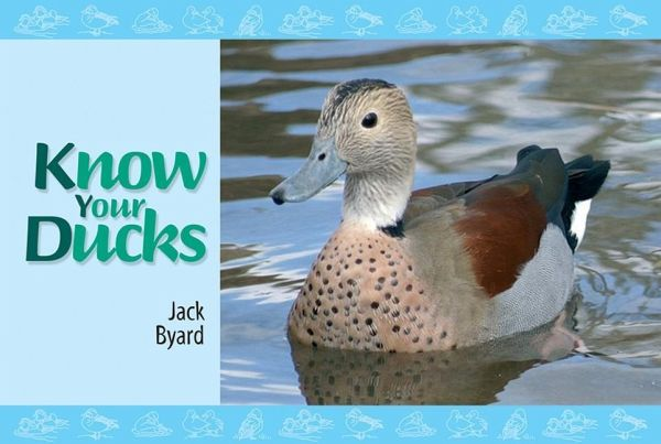 Know Your Ducks - Byard, Jack