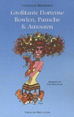 Großtante Hortense - Bowlen, Punsche & Amouren