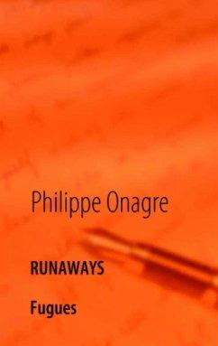 Runaways - Onagre, Philippe