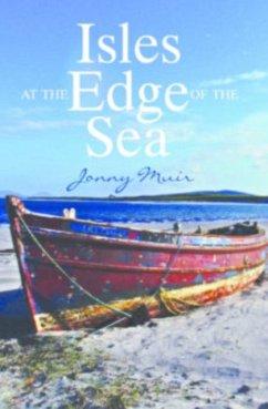 Isles at the Edge of the Sea - Muir, Jonny