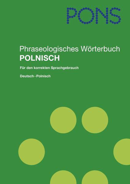 pons phraseologisches w rterbuch polnisch von horst. Black Bedroom Furniture Sets. Home Design Ideas