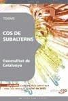 Cos de Subalterns, Generalitat de Catalunya. Temari