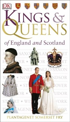Kings & Queens of England and Scotland - Fry, Plantagenet S.