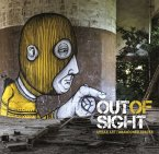 Out of Sight: Urban Art / Abandoned Spaces