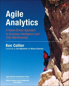 Agile Analytics: A Value-Driven Approach to Bus...