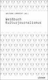 Weißbuch Kulturjournalismus
