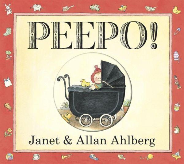 Peepo! (Board Book) - Ahlberg, Allan; Ahlberg, Janet