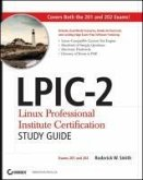 LPIC-2 Linux Professional Institute Certification Study Guide: Exams 201 and 202 [With CDROM]