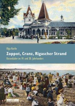 Zoppot, Cranz, Rigascher Strand - Kurilo, Olga