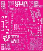 Bye Bye Kitty - Between Heaven and Hell in Contemporary Japanese Art