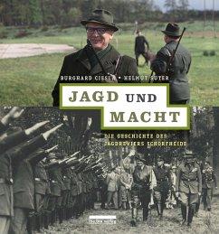 Jagd und Macht - Ciesla, Burghard; Suter, Helmut