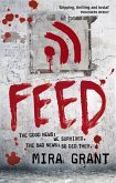 Feed - Viruszone / Newsflash-Trilogie Bd.1
