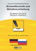 Jourist Fachwörterbuch Schweißtechnik und Metallverarbeitung Russisch-Deutsch, Deutsch-Russisch, CD-ROM