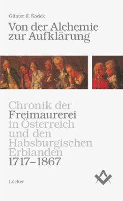 Von der Alchemie zur Aufklärung - Kodek, Günter K.
