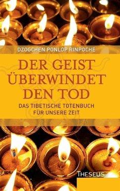 Der Geist überwindet den Tod - Ponlop Rinpoche, Dzogchen