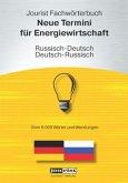 Jourist Fachwörterbuch Neue Termini für Energiewirtschaft Russisch-Deutsch, Deutsch-Russisch, CD-ROM