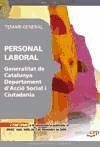 Personal Laboral, Departament d'Acció Social i Ciutadania, Generalitat de Catalunya. Temari general