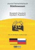 Jourist Fachwörterbuch Städtewesen Russisch-Deutsch, Deutsch-Russisch, CD-ROM