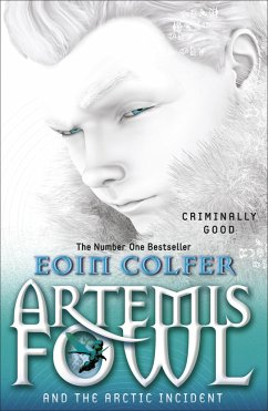 Artemis Fowl and The Arctic Incident - Colfer, Eoin