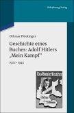 Geschichte eines Buches: Adolf Hitlers