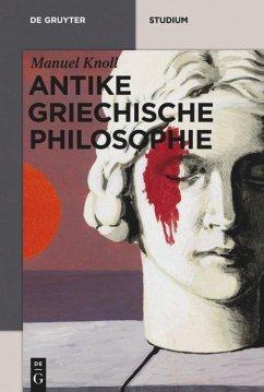 Antike griechische Philosophie - Knoll, Manuel